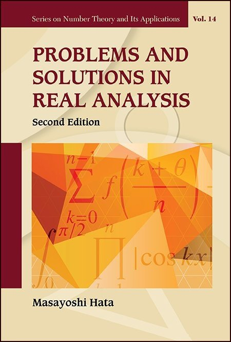 Problems and Solutions in Real Analysis | Series on Number Theory