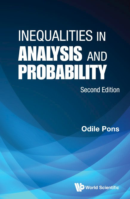Inequalities in Analysis and Probability