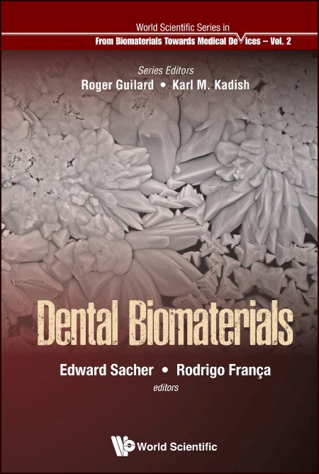<b>Dental</b> Biomaterials | World Scientific Series: From Biomaterials ...