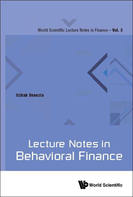 Lecture Notes in Behavioral Finance | World Scientific