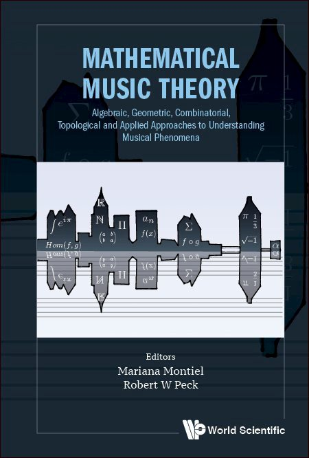 Mathematical Music Theory