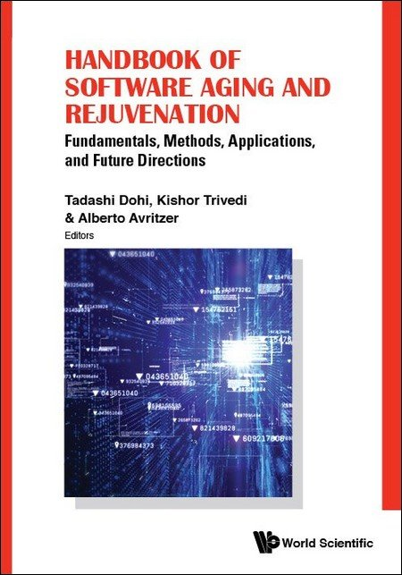 Handbook Of Software Aging And Rejuvenation