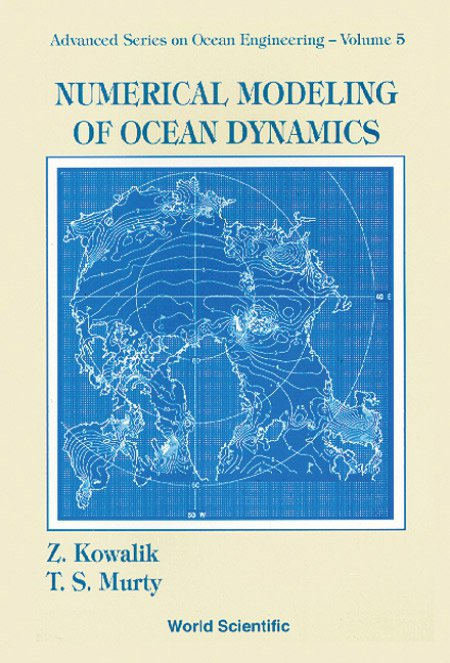Numerical Modeling of Ocean Dynamics | Advanced Series on