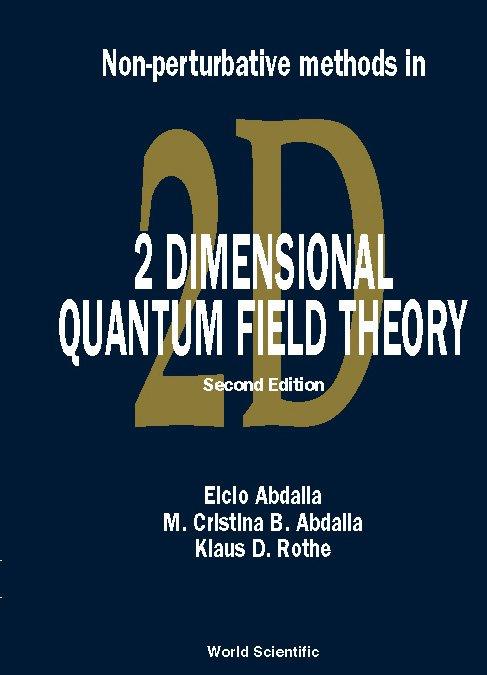 Non-Perturbative Methods in 2 Dimensional Quantum Field Theory