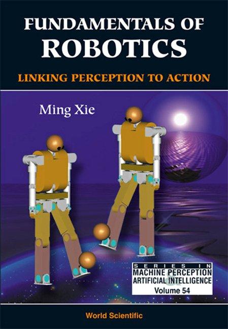 Fundamentals of Robotics | Series in Machine Perception and