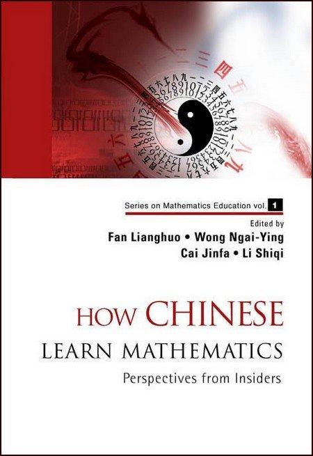 How Chinese Learn Mathematics | Series on Mathematics Education