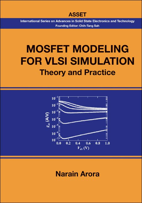 MOSFET Modeling for VLSI Simulation | International Series on