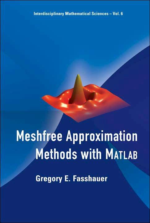 Meshfree Approximation Methods with Matlab | Interdisciplinary