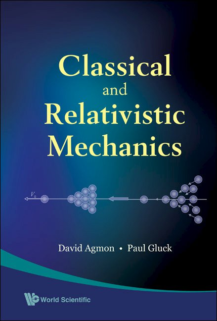 Classical and Relativistic Mechanics