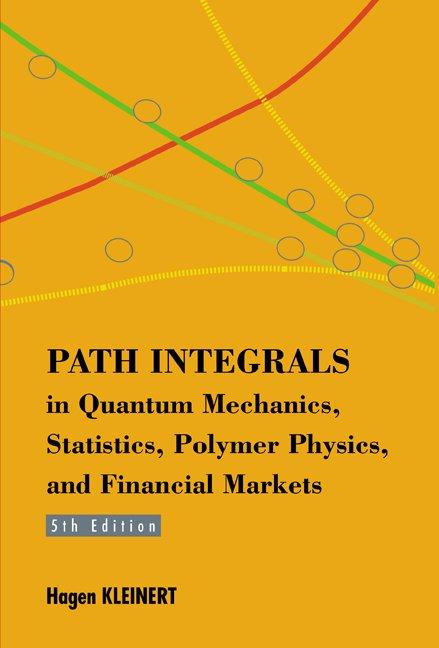 Path Integrals in Quantum Mechanics, Statistics, Polymer
