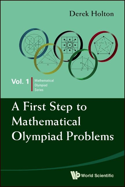 A First Step to Mathematical Olympiad Problems | Mathematical