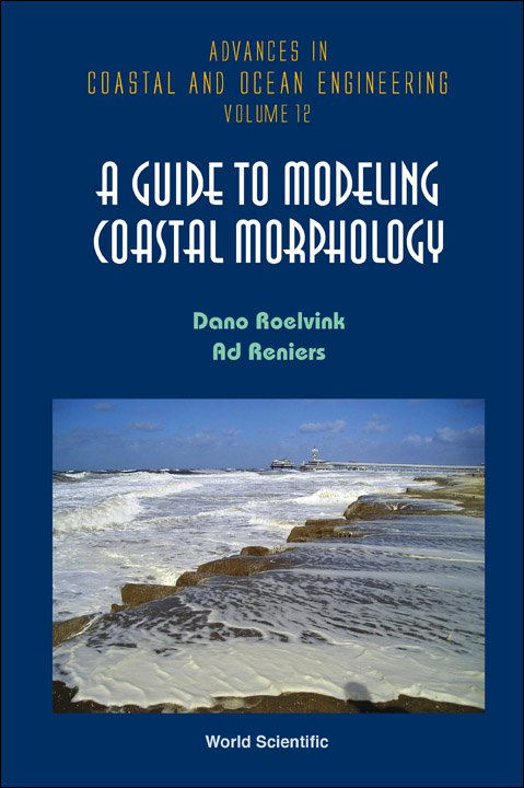 A Guide To Modeling Coastal Morphology Advances In Coastal And