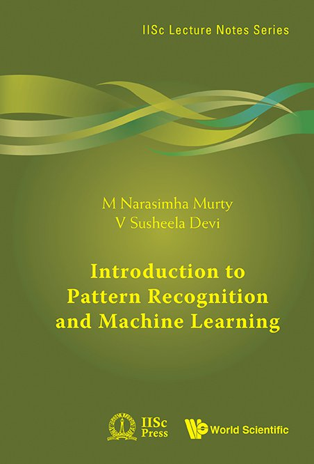 Introduction to Pattern Recognition and Machine Learning | IISc