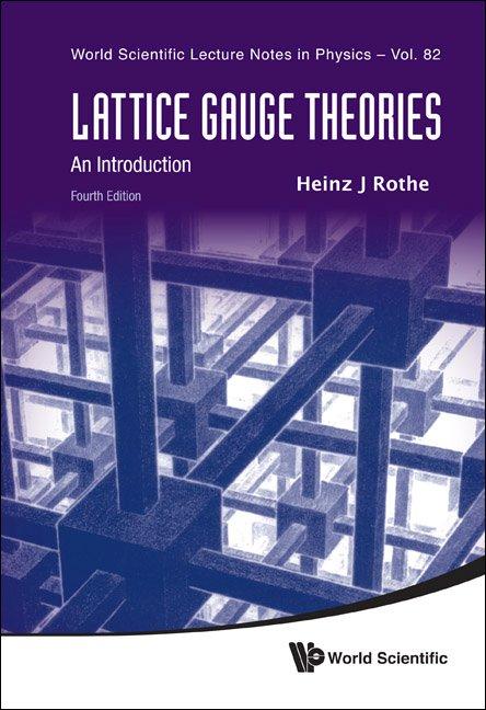 Lattice Gauge Theories | World Scientific Lecture Notes in