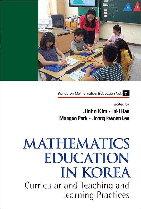 Mathematics Education in Korea | Series on Mathematics Education