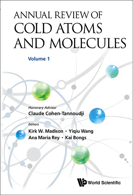 Annual Review of Cold Atoms and Molecules | Annual Review of
