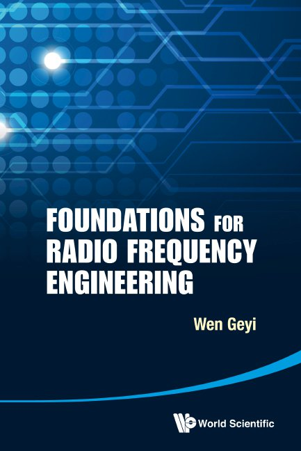 Foundations for Radio Frequency Engineering
