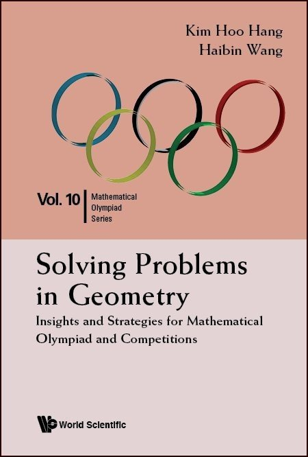 Solving Problems in Geometry | Mathematical Olympiad Series