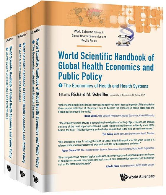 World Scientific Handbook of Global Health Economics and Public