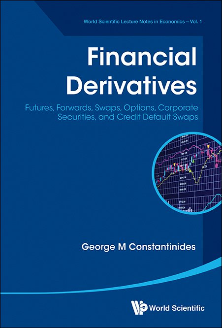 Financial Derivatives | World Scientific Lecture Notes in