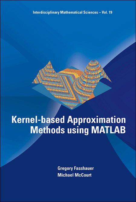 Kernel-based Approximation Methods using MATLAB | Interdisciplinary