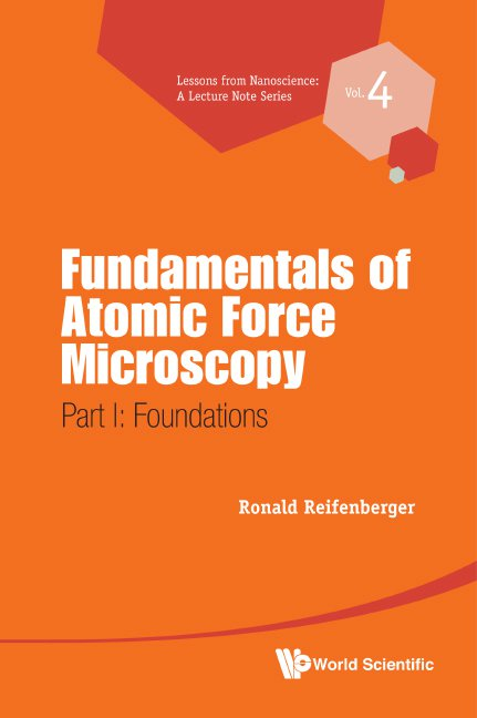 Fundamentals of Atomic Force Microscopy | Lessons from Nanoscience