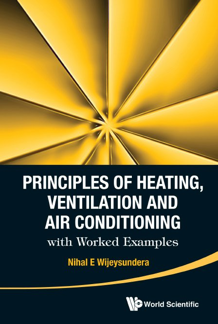 Principles of Heating, Ventilation and Air Conditioning with