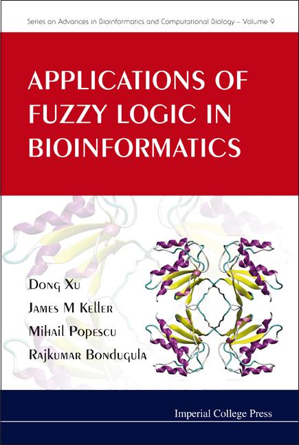 Applications of Fuzzy Logic in Bioinformatics   Series on Advances