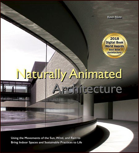 Naturally Animated Architecture