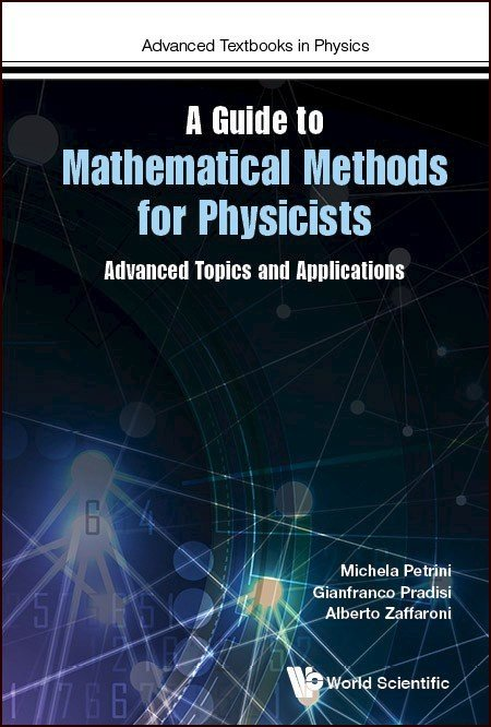 A Guide to Mathematical Methods for Physicists | Advanced