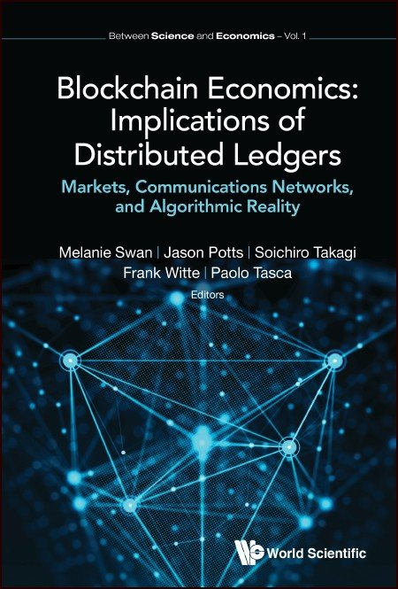 Blockchain Economics: Implications of Distributed Ledgers