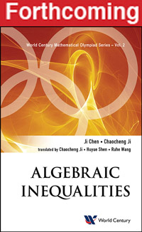 Algebraic Inequalities | World Century Mathematical Olympiad Series
