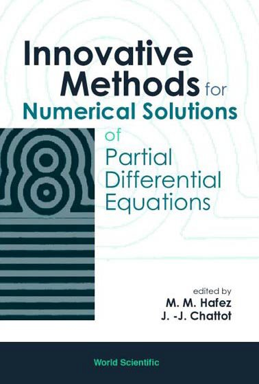 Innovative Methods For Numerical Solution Of Partial Differential