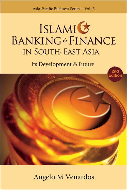 Islamic Banking and Finance in South-East Asia | Asia-Pacific
