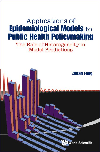 Applications Of Epidemiological Models To Public Health Policymaking Cover