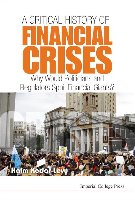 A Critical History Of Financial Crises
