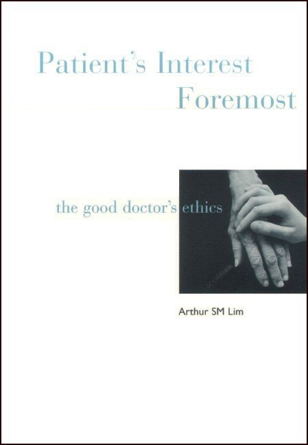 Patient's Interest Foremost