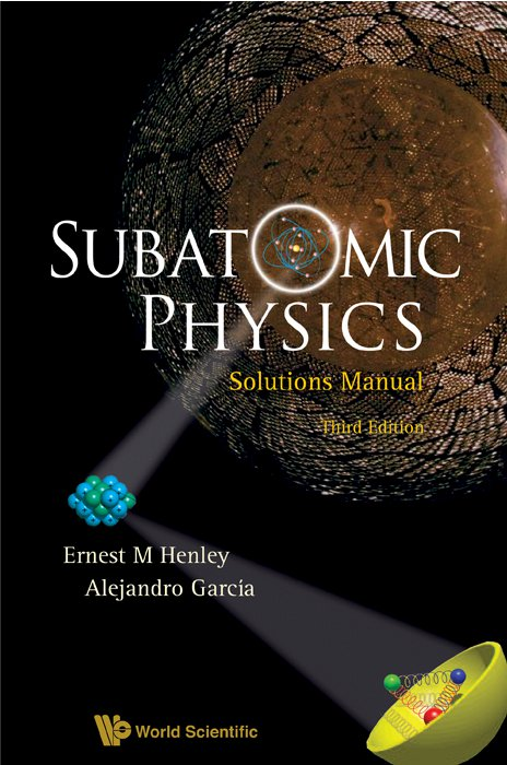 Subatomic physics solutions manual fandeluxe Choice Image
