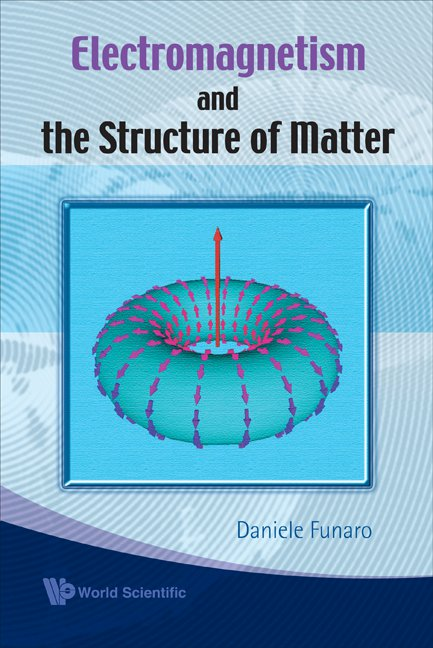 Electromagnetism and the Structure of Matter cover