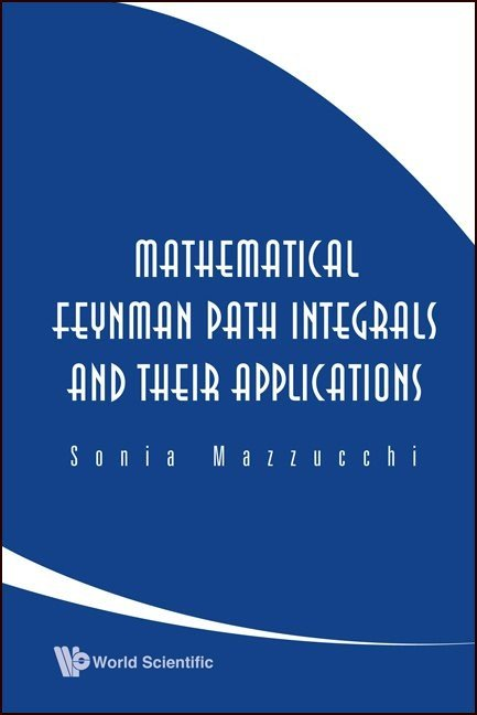 Mathematical feynman path integrals and their applications world mathematical feynman path integrals and their applications fandeluxe Image collections