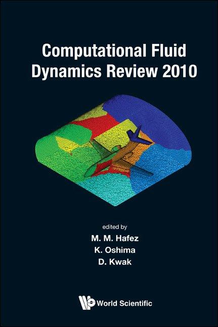 Computational Fluid Dynamics Review 2010