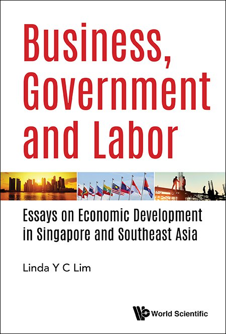 business government and labor essays on economic development in  business government and labor