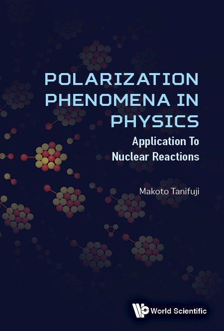 Resultado de imagen de Polarization Phenomena in Physics