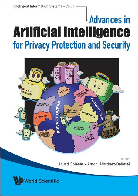 Advances in artificial intelligence for privacy protection and advances in artificial intelligence for privacy protection and security cover fandeluxe Images