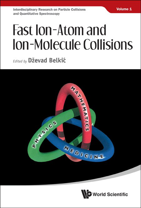 Advances in atomic physics fast ion atom and ion molecule collisions fandeluxe Gallery