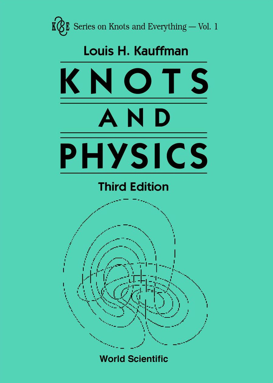 Knots and Physics | Series on Knots and Everything