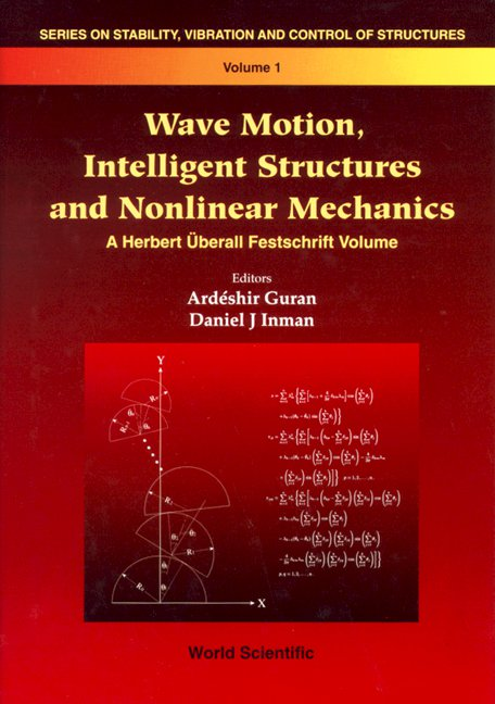 Wave motion intelligent structures and nonlinear mechanics series series on stability vibration and control of systems series b volume 1 wave motion fandeluxe Images