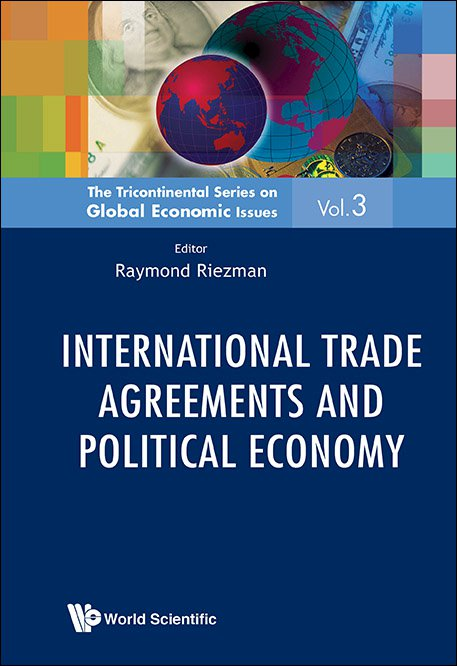 International Trade Agreements And Political Economy The