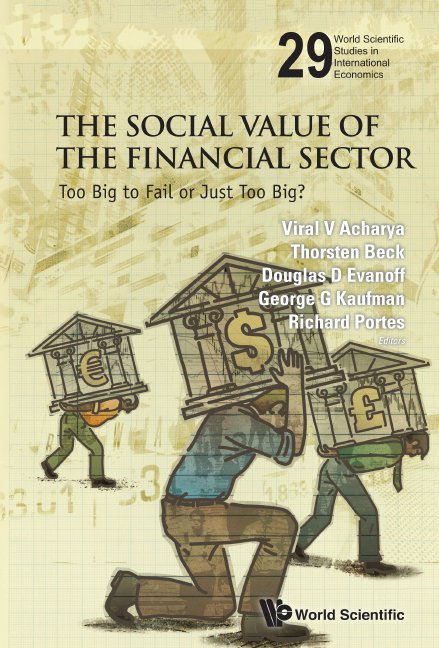 The social value of the financial sector world scientific studies world scientific studies in international economics volume 29 fandeluxe Images
